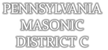 PENNSYLVANIA  MASONIC  DISTRICT C